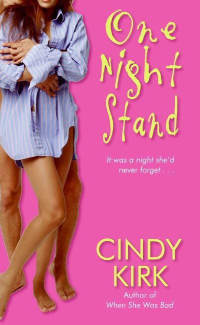 one night stand cindy kirk e book. Black Bedroom Furniture Sets. Home Design Ideas