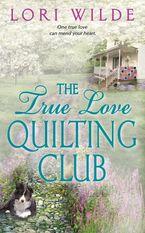 The True Love Quilting Club Paperback  by Lori Wilde