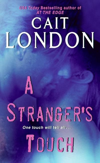 A Stranger's Touch - Cait Lond...