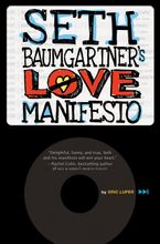 seth-baumgartner-and-8217s-love-manifesto