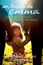in-search-of-emma-en-busca-de-emma-spanish-edition