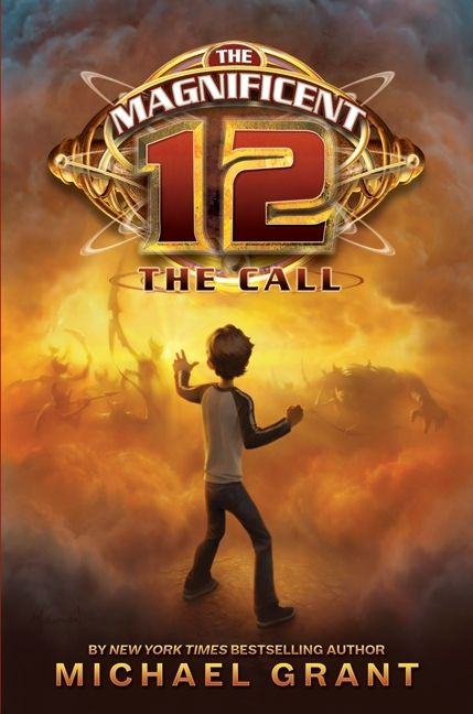 The magnificent 12 the call michael grant hardcover read a sample enlarge book cover fandeluxe Images
