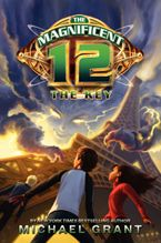 The Magnificent 12: The Key Hardcover  by Michael Grant