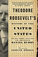 Theodore Roosevelt's History of the United States