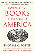 Twenty-five Books That Shaped America Paperback  by Thomas C. Foster