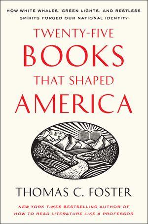 Twenty-five Books That Shaped America book image