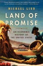 Land of Promise Paperback  by Michael Lind