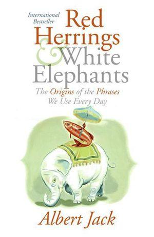 Red Herrings and White Elephants book image
