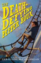 The Death-Defying Pepper Roux