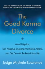 The Good Karma Divorce Paperback  by Michele Lowrance