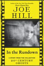 In the Rundown eBook  by Joe Hill