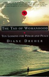 The Tao Of Womanhood