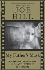 My Father's Mask eBook  by Joe Hill