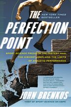 The Perfection Point Paperback  by John Brenkus