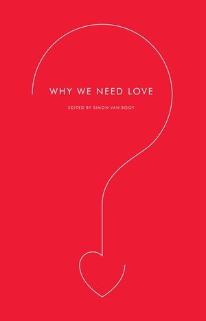 Why We Need Love book image