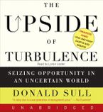 The Upside of Turbulence Downloadable audio file UBR by Donald Sull