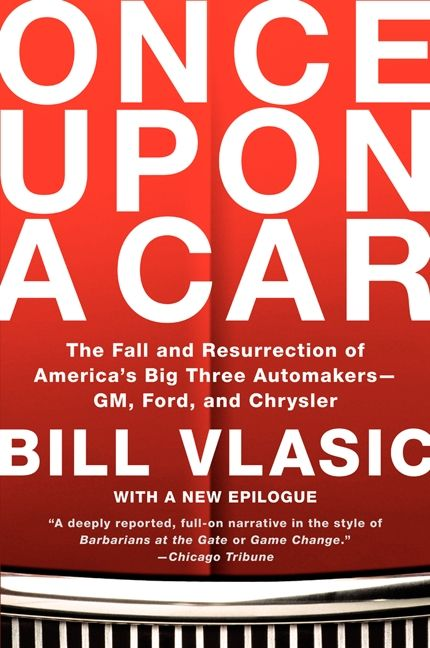 Once Upon A Car Bill Vlasic Paperback