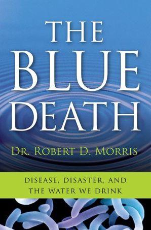 The Blue Death - Robert D  Morris - E-book