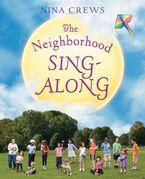 The Neighborhood Sing-Along