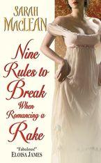 Nine Rules to Break When Romancing a Rake Paperback  by Sarah MacLean