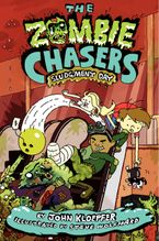 The Zombie Chasers #3: Sludgment Day Hardcover  by John Kloepfer