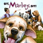Marley: Sit, Marley, Sit! Paperback  by John Grogan
