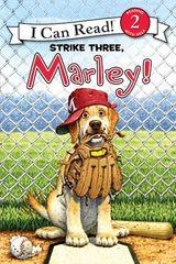 Marley: Strike Three, Marley!