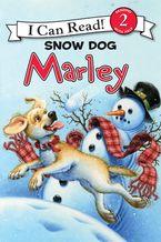 Marley: Snow Dog Marley