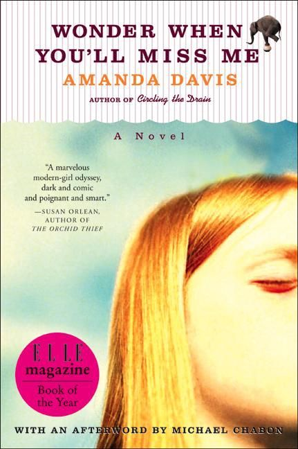 Wonder When You'll Miss Me - Amanda Davis - E-book