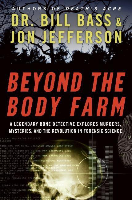 Beyond the Body Farm - Bill Bass - E-book