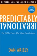 Predictably Irrational, Revised and Expanded Edition Hardcover  by Dan Ariely