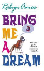 bring-me-a-dream