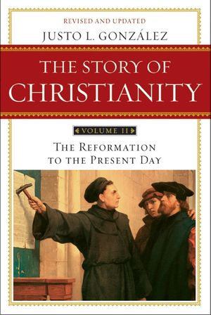 The Story of Christianity: Volume 2 book image