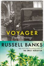 Voyager Hardcover  by Russell Banks
