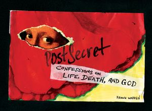 PostSecret: Confessions on Life, Death, and God book image