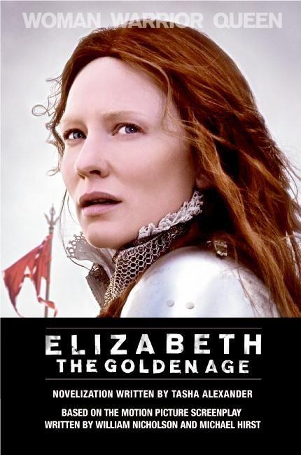Elizabeth: The Golden Age - Tasha Alexander - E-book