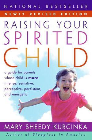 Raising Your Spirited Child Rev Ed book image