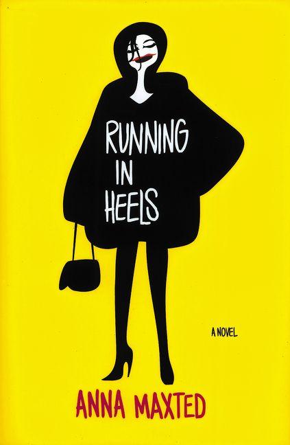 Running in Heels - Anna Maxted - E-book