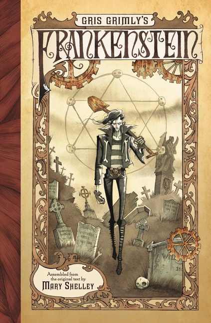 Gris Grimlys Frankenstein By Mary Shelley Illustrated