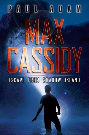 Max Cassidy: Escape from Shadow Island book image