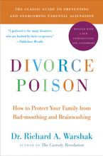 Divorce Poison New and Updated Edition Paperback  by Dr. Richard A. Warshak