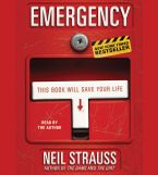 Emergency Downloadable audio file ABR by Neil Strauss