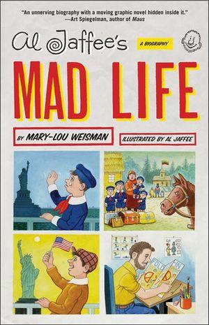 Al Jaffee's Mad Life book image