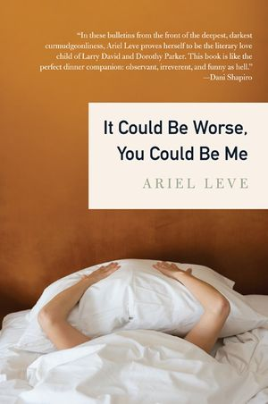 It Could Be Worse, You Could Be Me book image