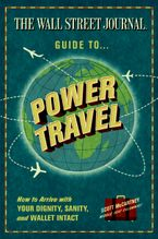 the-wall-street-journal-guide-to-power-travel