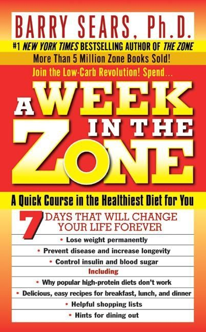 A Week In The Zone Barry Sears E Book
