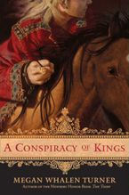 A Conspiracy of Kings Hardcover  by Megan Whalen Turner