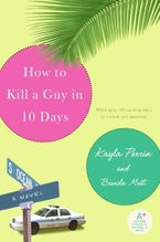 how-to-kill-a-guy-in-10-days