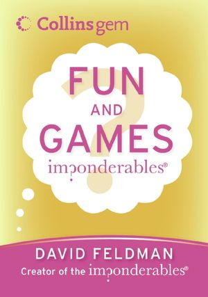 Imponderables(R): Fun and Games book image