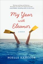 My Year with Eleanor Paperback  by Noelle Hancock